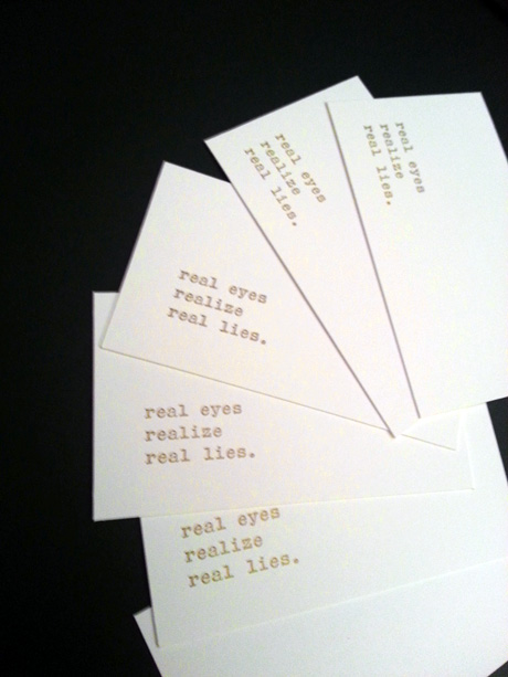 Real eyes realize real lies. Cards. By Emily Duong